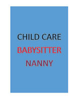 Child Care/Nanny/Babysitter