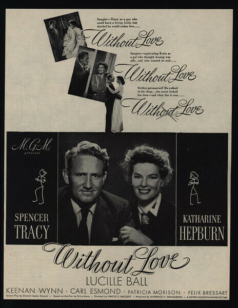 1945 WITHOUT LOVE Movie - KATHARINE HEPBURN - SPENCER TRACY - VINTAGE AD