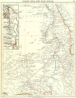 UPPER NILE, EAST SUDAN & SUEZ CANAL. Khartoum.White/Blue Nile.JOHNSTON 1899 map