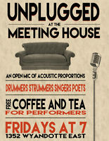 Open Mic - Unplugged at The Meetinghouse!