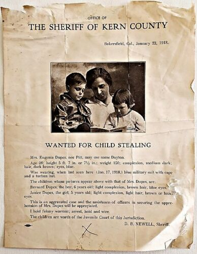 1918 Kern County, Cal. CHILD ABDUCTION WANTED POSTER Eugenia Dupes & Her 2 Kids