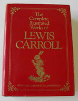 The Complete Works of Lewis Carroll. All 276 Illustrations.
