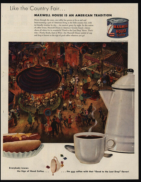 1951 MAXWELL HOUSE Coffee - Country Fair Art - Carnival - VINTAGE AD