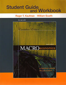 MACROECONOMICS: Student Guide and Workbook