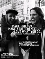 Make Friends, Make A Difference, Love Your Work! ($13 p/h)