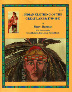 INDIAN CLOTHING OF THE GREAT LAKES, 1740-1840 (FASHION CLOTHING)