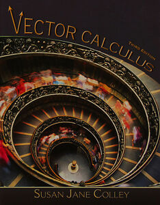 VECTOR CALCULUS by Susan Jane Colley 3/e Mathematics Textbook