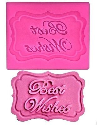 Best Wishes Plaque Silicone Mold for Fondant Gum Paste Chocolate (Best Glue For China)