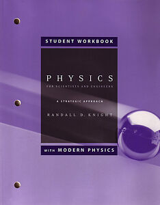 PHYSICS FOR SCIENTISTS AND ENGINEERS WORKBOOK Randall D. Knight