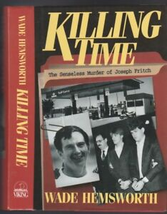 Killing Time: The Senseless Murder of Joseph Fritch