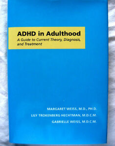 ADHD in Adulthood: A Guide to Current Theory, Diagnosis and Trea London Ontario image 1