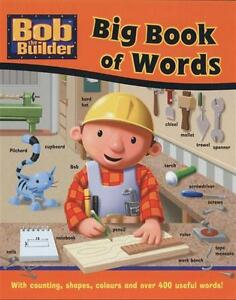 BOB THE BUILDER BIG BOOK OF WORDS FOR KIDS CHILDREN By ROBIN DAVIES