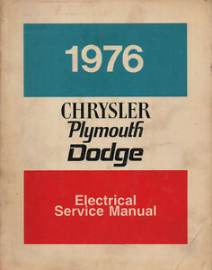 1976 Dodge or Plymouth Electrical Shop Service Manual