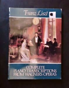 Musica-Spartito-F-Liszt-Complete-piano-transcriptions-from-Wagner-039-s-operas