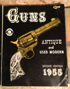 Guns Antique and Used Modern Second Edition 1955