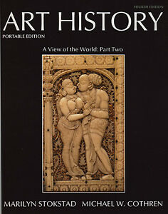 ART HISTORY PORTABLE EDITION, Book 5: A View of the World 4/e