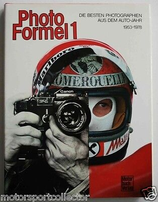 AUTO JAHR - PHOTO FORMEL 1, Die besten Photographien aus dem Autojahr 1953-1978