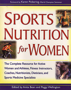 SPORTS NUTRITION FOR WOMEN: The Complete Resource for Active Wom