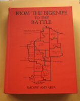 From Bigknife to the Battle Gadsby Alberta & Area History Book