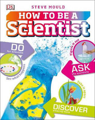 How to be a Scientist | Steve Mould