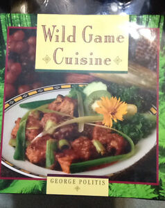 Wild Game Cuisine -- Wonderful Cookbook