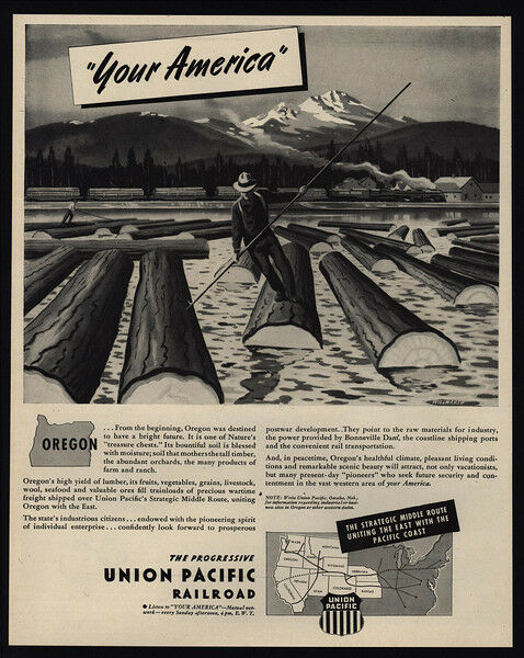 1945 UNION PACIFIC Railroad Train - OREGON Logger - Log WILLMARTH Art VINTAGE AD