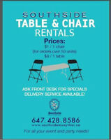 Chair and Table rentals! ONLY $1 (no covers)