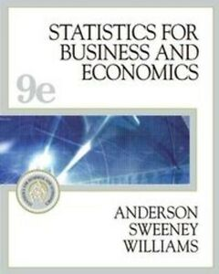 Statistics for Business and Economics (9th Edition)