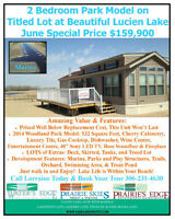 New 2Bd Park Model Titled Lot Beautiful Lucien Lake, Call Now!