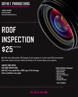 Aerial roof inspection - $25