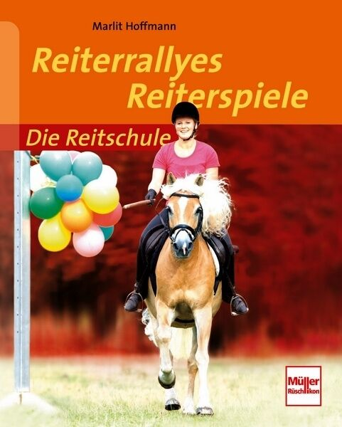 Reiterrallyes - Reiterspiele Geschicklichkeit Beweglichkeit trainieren Buch NEU