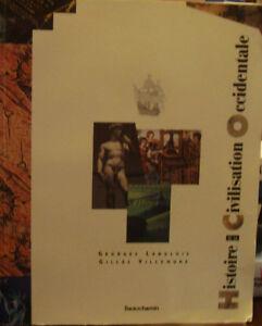 Histoire de la civilisation occidentale, Langlois et Villemure