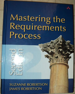 MASTERING THE REQUIREMENTS PROCESS by S. Robertson