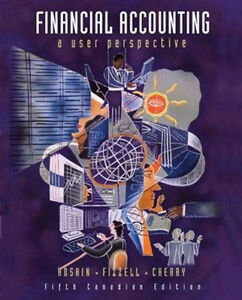 Financial Accounting - A User Perspective - 5th Ed. - Hardcover Kingston Kingston Area image 1