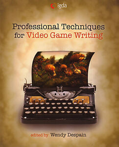 VIDEO GAME DESIGN, VIDEO GAME WRITING, GAME DEVELOPMENT