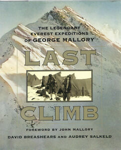 Last Climb: The Legendary Everest Expeditions of George Mallory West Island Greater Montréal image 1