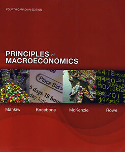 PRINCIPLES OF MACROECONOMICS Mankiw, Kneebone, McKenzie, Rowe 4e