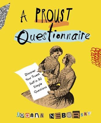 A Proust Questionnaire  Discover Your Truest Self  In 30 Simple Questions