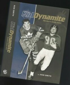 Kid Dynamite: The Gerry James Story - by Ron Smith, Hard cover