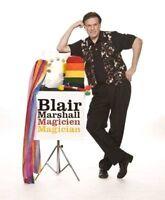 Blair Marshall - Magicien Magician Montreal 514-636-8069