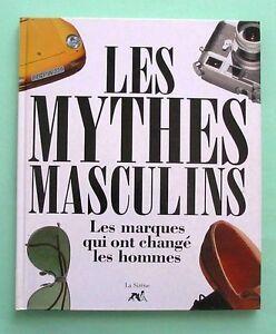 « Les  MYTHES  MASCULINS »