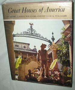 GREAT HOUSES OF AMERICA by HENRY WILLIAMS, 1969