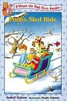 WINNIE THE POOH FIRST READER - POOH'S SLED RIDE