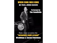 The Goodfella, Wedding Singer, Rat Pack & Swing Classics