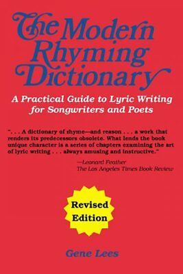 Modern Rhyming Dictionary : How to Write Lyrics : A Practical Guide to Lyric ...