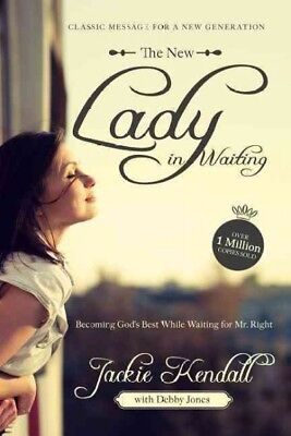 New Lady in Waiting : Becoming God's Best While Waiting for Mr. Right,