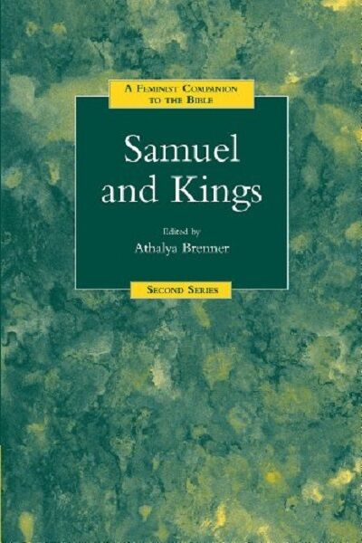 Samuel and Kings:A Feminist Companion to the Bible (Second Series) Paperback New