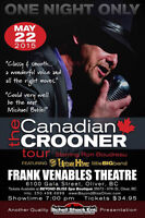 The CANADIAN CROONER TOUR