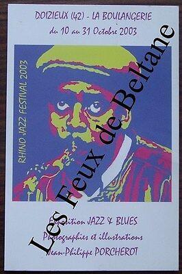 La Jazz Festival - Carte postale Rhino jazz festival 2003 Doizieux,Porcherot,La boulangerie. CPSM