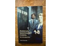 American Independent Cinema: An Introduction by Yannis Tzioumakis (Film Studies book)
